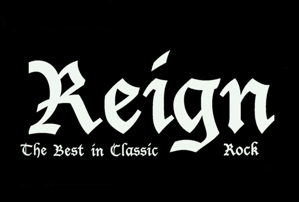 Reign The Best in Classic Rock